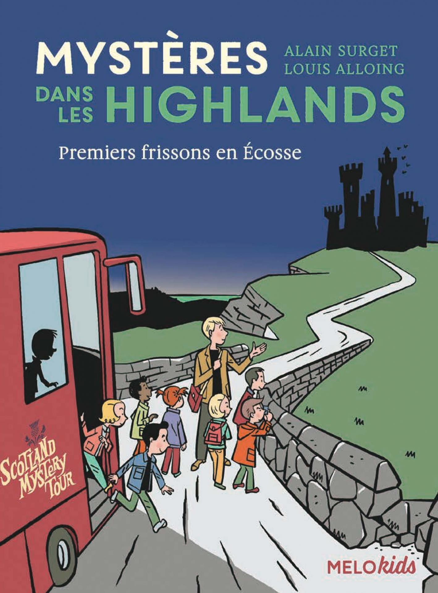 Mystères dans les Highlands - Premiers frissons en Écosse
