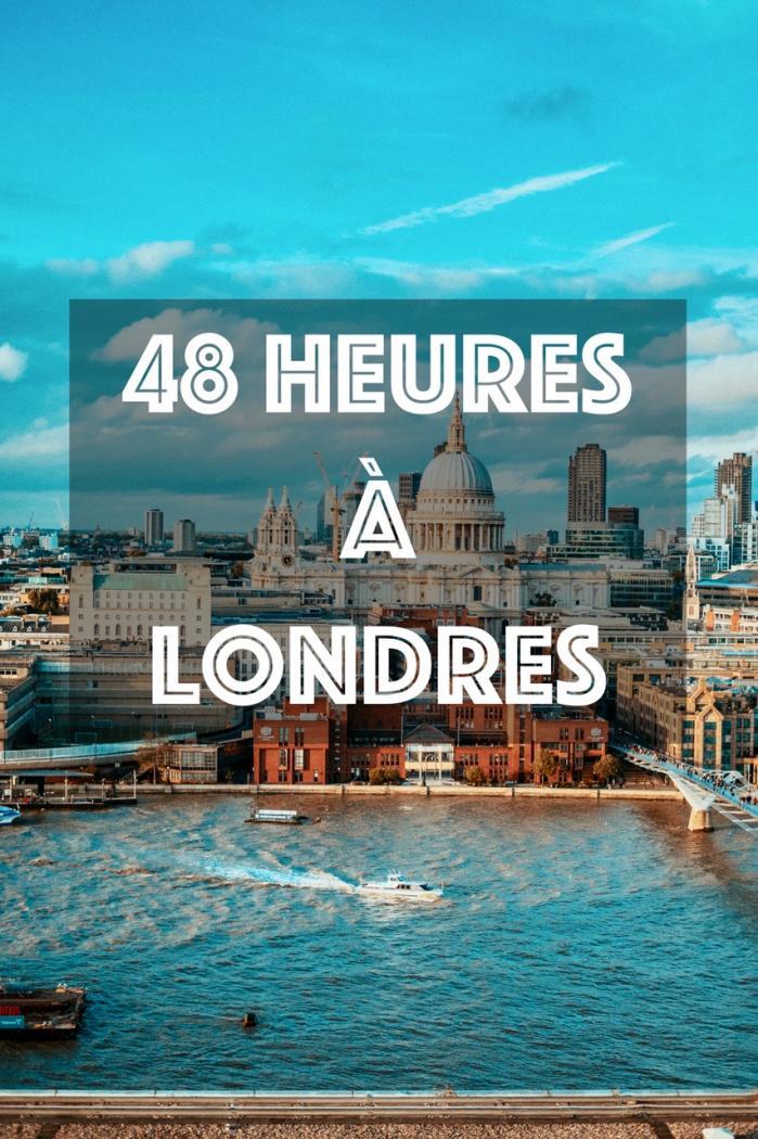 48 heures à Londres