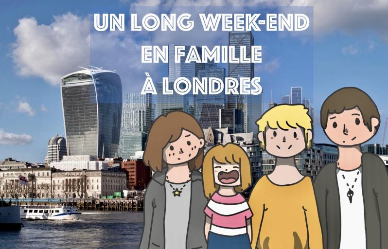 Un long week-end en famille à Londres !