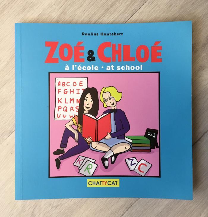 Week-end lecture 131 : Zoé & Chloé à l'école - at school