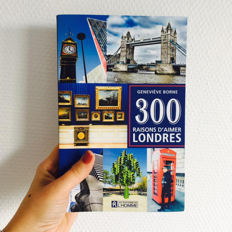 Week-end lecture #154 : 300 raisons d'aimer Londres