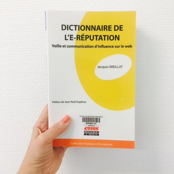Week-end lecture #155 : Dictionnaire de l' E-Réputation