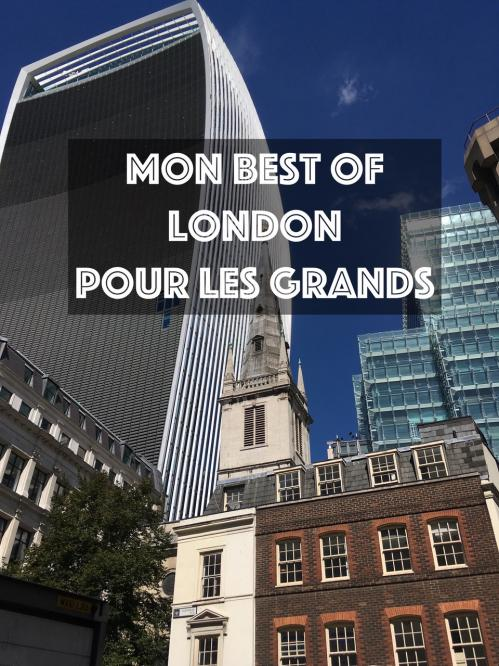 Mon best of London pour les grands !