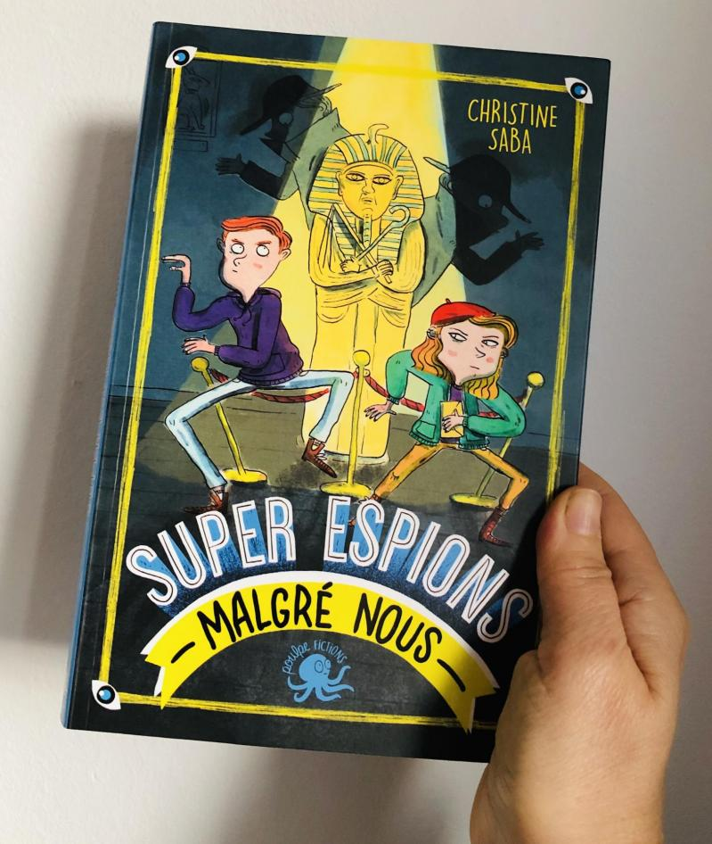 Week-end lecture 214 : Super Espions - Malgré Nous