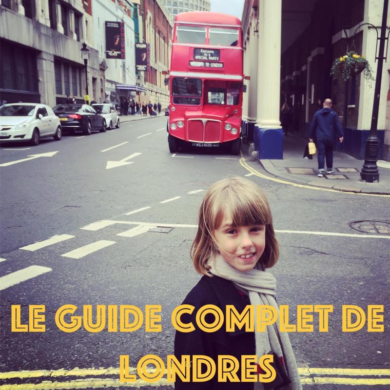 Le Guide complet de Londres