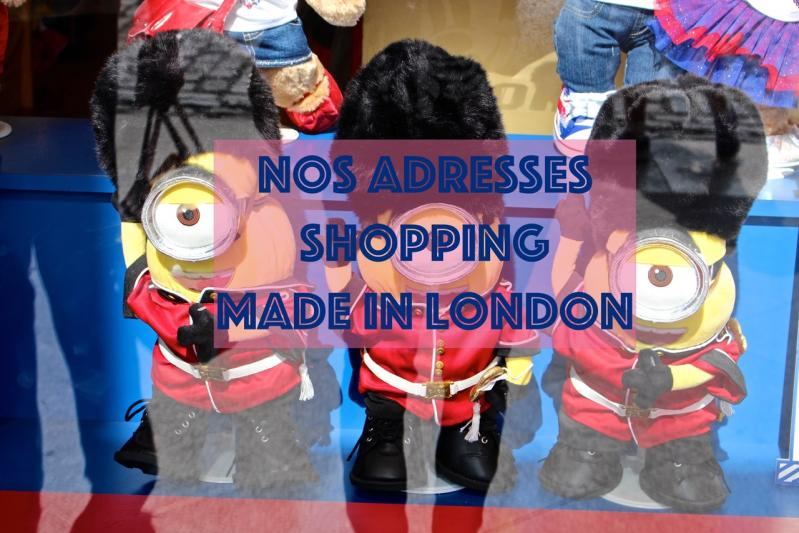 Nos adresses Shopping made in London