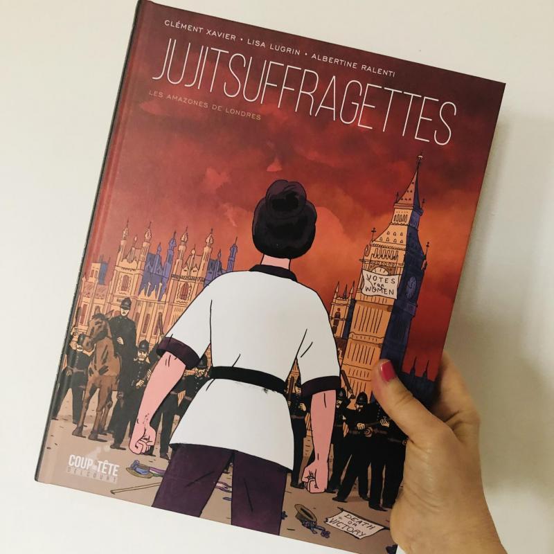 Week-end lecture #226 : Jujitsuffragettes, les Amazones de Londres