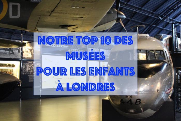 Notre TOP 10 des musées à Londres avec les enfants !