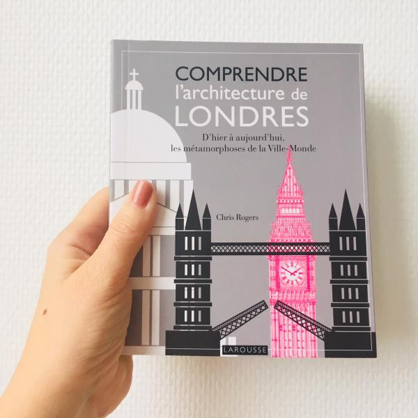 Week-end lecture #157 : L'architecture de Londres